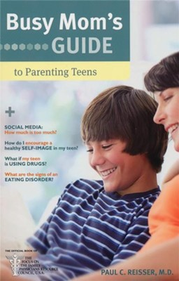 Busy Mom's Guide to Parenting Teens, 10 Copies   -     By: Paul C. Reisser M.D.