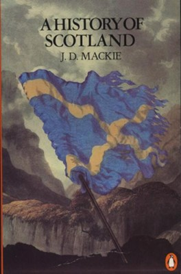 A History of Scotland   -     By: J.D. Mackie