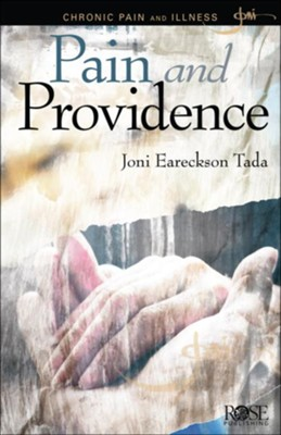 Pain and Providence, Pamphlet - eBook   -     By: Joni Eareckson Tada