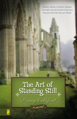 The Art of Standing Still - eBook  -     By: Penny Culliford