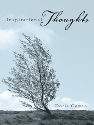 Inspirational Thoughts - eBook  -     By: Doris Cowen