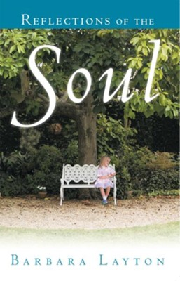 Reflections of the Soul - eBook  -     By: Barbara Layton
