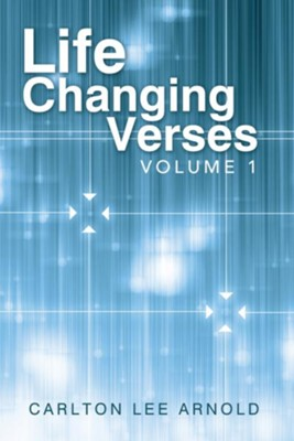 Life Changing Verses: Volume 1 - eBook  -     By: Carlton Arnold