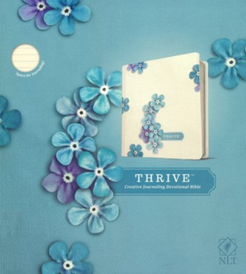 NLT THRIVE Creative Journaling Devotional Bible--hardcover, blue flowers  -     By: Sheri Rose Shepherd