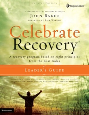 Celebrate Recovery Updated Leader's Guide - eBook  -     By: John Baker