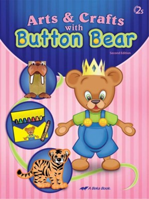 Arts and Crafts with Button Bear (Unbound Edition)   -