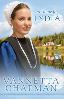 Home for Lydia, A - eBook  -     By: Vannetta Chapman