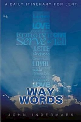 Way Words: A Daily Itinerary for Lent - eBook  -     By: John Indermark