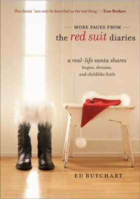 More Pages from the Red Suit Diaries: A Real-Life Santa Shares Hopes, Dreams, and Childlike Faith - eBook  -     By: Ed Butchart