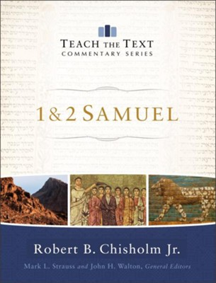 1 & 2 Samuel: Teach teh Text Commentary Series-eBook   -     By: Robert B. Chisholm