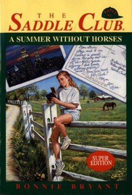 Summer Without Horses - eBook  -     By: Bonnie Bryant