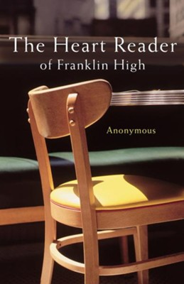 The Heart Reader of Franklin High - eBook  -     By: Terri Blackstock