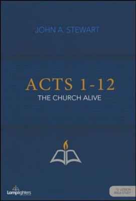 Acts 1-12 Study Guide  -     By: John Stewart