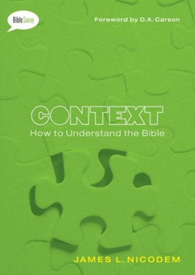 Context: How to Understand the Bible / New edition - eBook  -     By: James Nicodem