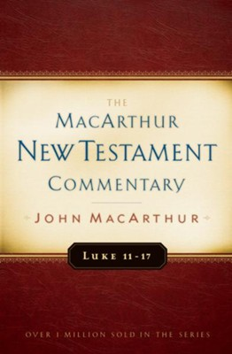 Luke 11-17 MacArthur New Testament Commentary / New edition - eBook  -     By: John MacArthur
