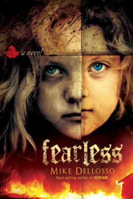 Fearless - eBook   -     By: Mike Dellosso