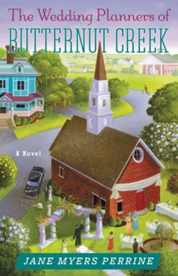 The Wedding Planners of Butternut Creek  - eBook   -     By: Jane Myers Perrine