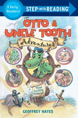 Otto & Uncle Tooth Adventures  -     By: Geoffrey Hayes