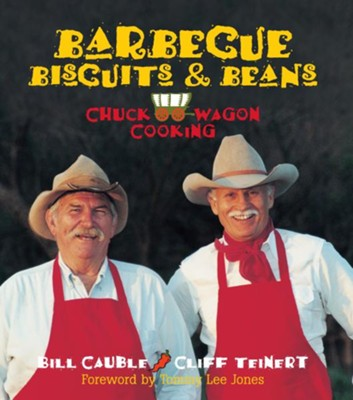 Barbecue, Biscuits & Beans - eBook  -     By: Bill Cauble, Cliff Teinert