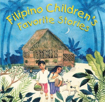 Filipino Children's Favorite Stories  -