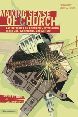 Making Sense of Church - eBook  -     By: Spencer Burke