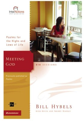 Meeting God - eBook  -     By: Bill Hybels, Kevin G. Harney, Sherry Harney