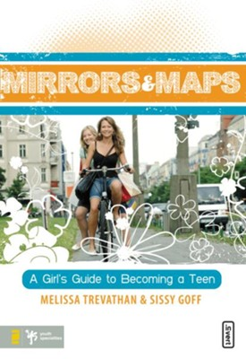 Mirrors and Maps - eBook  -     By: Melissa Trevathan, Sissy Goff