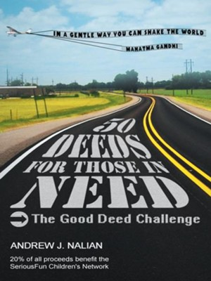 50 Deeds for Those in Need - eBook  -     By: Andrew Nalian