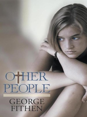 Other People - eBook  -     By: George Fithen