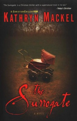 The Surrogate: A Novel - eBook  -     By: Kathryn Mackel