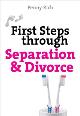 First Steps through Separation and Divorce - eBook  -     By: Penny Rich