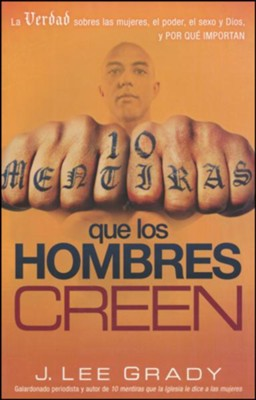 10 mentiras que los hombres creen  (10 Lies Men Believe)  -     By: J. Lee Grady
