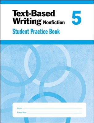 Text-Based Writing, Grade 5 Student Workbook   -