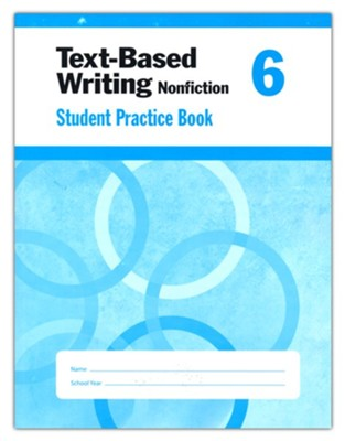 Text-Based Writing, Grade 6 Student Workbook   -