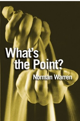 What's the point?: Finding Answers to Life's Questions - eBook  -     By: Norman Warren