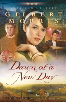 Dawn of a New Day (American Century Book #7) - eBook  -     By: Gilbert Morris
