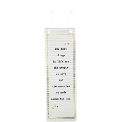 The Best Things in Life Are the People Hanging Plaque  -
