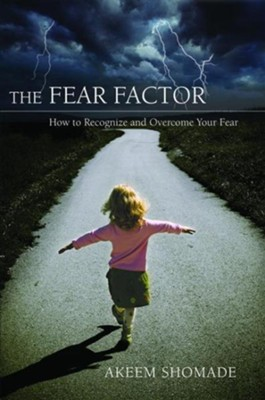 The Fear Factor - eBook  -     By: Akeem Shomade