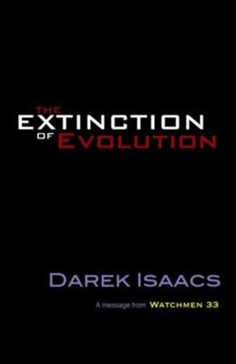 The Extinction of Evolution - eBook  -     By: Darek Issacs