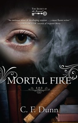 Mortal Fire: The Secret of the Journal - eBook  -     By: C.F. Dunn