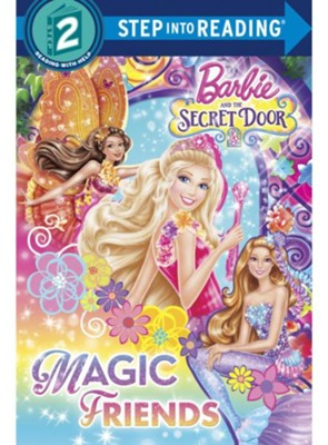 Barbie and the Secret Door: Magic Friends (Step Into  Reading, Step 2  -     By: Chelsea Eberly