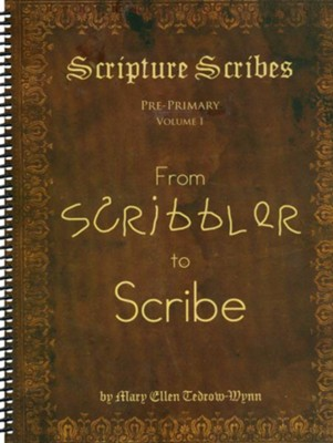 Scribbler to Scribe  -     By: MaryEllen Tedrow-Wynn