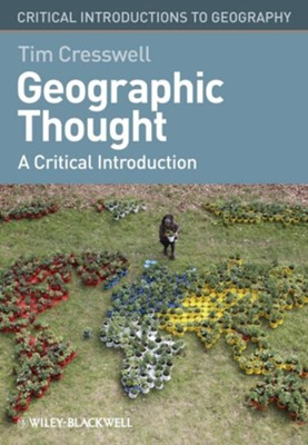 Geographic Thought: A Critical Introduction - eBook  -     By: Tim Cresswell