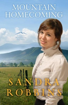 Mountain Homecoming - eBook  -     By: Sandra Robbins