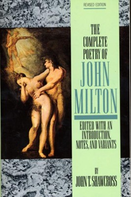The Complete Poetry of John Milton - eBook  -     Edited By: John Shawcross     By: John Milton