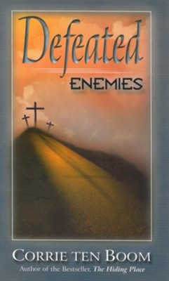 Defeated Enemies - eBook  -     By: Corrie ten Boom