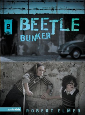 Beetle Bunker - eBook  -     By: Robert Elmer
