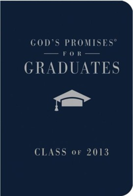 God's Promises for Graduates: Class of 2013 - Navy: New King James Version - eBook  -     By: Jack Countryman