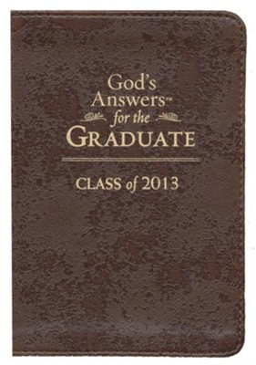God's Answers for the Graduate: Class of 2013: New King James Version - eBook  -     By: Jack Countryman