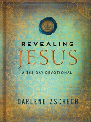 Revealing Jesus: A 365-Day Devotional - eBook  -     By: Darlene Zschech